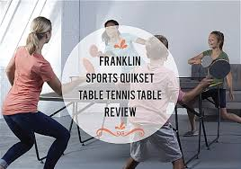 franklin sports quikset table tennis table sports quikset table tennis table review