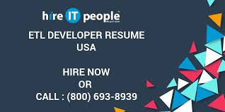 etl developer resume etl developer resume hire it we get it done