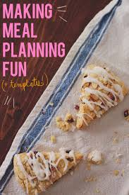 let u0027s plan some meals a whole slew of meal planning templates