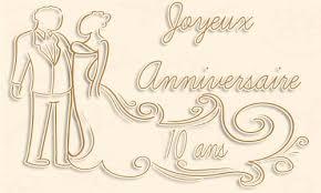 anniversaire mariage 10 ans carte anniversaire mariage 10 ans virtuelle gratuite à imprimer