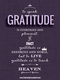 to live gratitude is to touch heaven thanksgiving quote