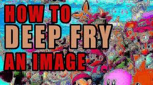 Make A Fry Meme - how to deep fry an image youtube
