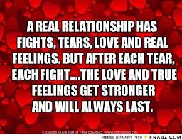Real Relationship Memes - a real relationship has fights tears love and real feelings but
