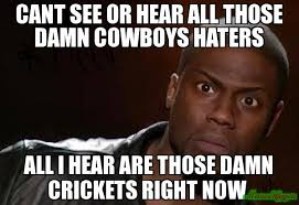Cowboys Haters Memes - cant see or hear all those damn cowboys haters all i hear are