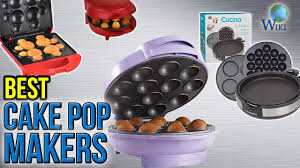 cake pop makers 7 best cake pop makers 2017