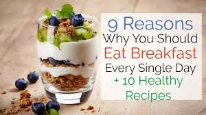 reasons why you should eat breakfast every day 10 healthy