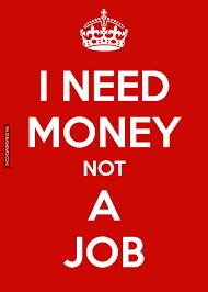 I Need Money Meme - i need money not a job classic image dubai memes