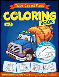 trucks planes and cars coloring book cars coloring book for kids