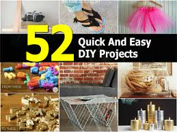 home projects 52 quick and easy diy projects