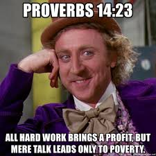 How To Make Your Own Meme Picture - daily bible verse proverbs 14 23 make your own memes steemit