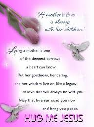 Poems Of Comfort For Loss The 25 Best Loss Of Mother Quotes Ideas On Pinterest Grief