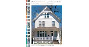 the abrams guide to american house styles by william morgan