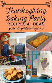 thanksgiving baking ideas for kids thanksgiving baking party yesterday on tuesday