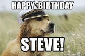 I Should Buy A Boat Meme Generator - happy birthday steve i should buy a boat dog meme generator