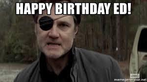 Walking Dead Meme Generator - happy birthday ed the governor the walking dead meme generator