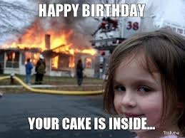 Funny Birthday Memes Tumblr - happy birthday funny