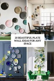 20 beautiful plate wall ideas for any space shelterness