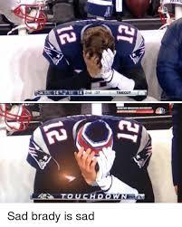 Sad Brady Meme - 2nd 37 timeout dannounaswii tou chdow sad brady is sad nfl meme