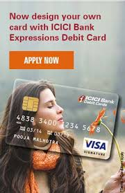 expressions debit cards personalized debit card icici bank