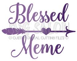 Blessed Meme - blessed meme svg archives svg salon