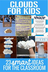 thanksgiving science lesson clouds science for kids 23 smart ideas for the classroom teach