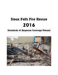 2016 standards of cover manual by city of sioux falls issuu