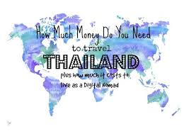 how much does it cost to travel the world images How much does it cost to live in thailand jpg
