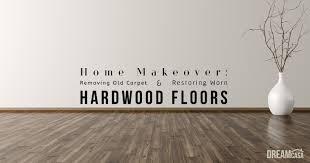 Hardwood Floor Restore Home Makeover Removing Carpet And Restoring Hardwood Floors