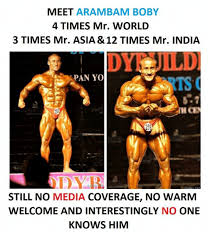 Asia Meme - meet arambam boby 4 times mr world 3 times mr asia 12 times mr