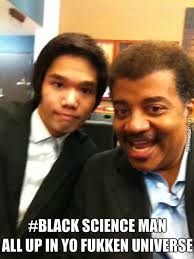 Black Science Man Meme - outer space is big and stuff by acevesgame meme center