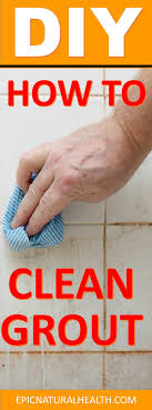 Cleaning Grout With Hydrogen Peroxide How To Clean Grout Using Hydrogen Peroxide Vinegar Baking Soda
