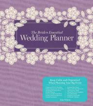 bridal planning book the s essential wedding planner deluxe edition by