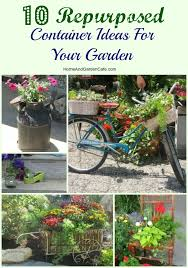 10 repurposed container ideas for your garden the home and
