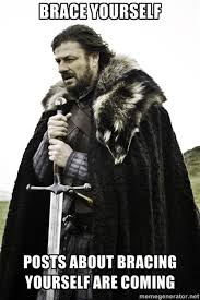 Brace Yourself Memes - imminent ned brace yourselves winter is coming know your meme