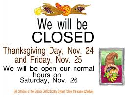 closed for the thanksgiving branch district library