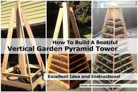 How To Build Vertical Garden - how to build a beatiful vertical garden pyramid tower