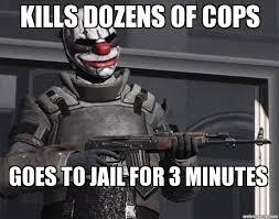 Payday 2 Meme - payday 2 meme weknowmemes generator