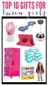 top 10 gifts for tween tween and gift
