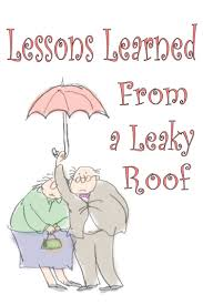 lessons learned from a leaky roof baby steps