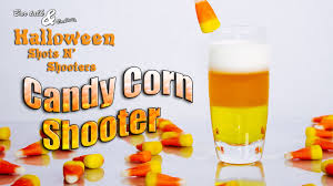 candy corn shooter halloween shots n u0027 shooters youtube