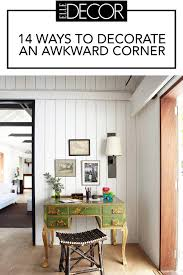 14 ways to decorate an awkward corner