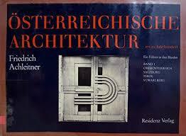 architektur ã sterreich 3701702489 friedrich achleitner österreichische architektur im