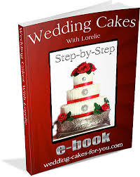 wedding cakes with lorelie step by step with lorelie an e book
