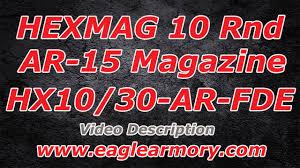 10 30 ar 15 magazine hexmag california legal youtube