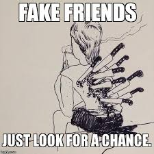 Fake Friends Memes - 20 fake friends memes that are totally spot on sayingimages com