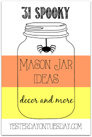 Halloween Mason Jar Ideas Halloween Mason Jar Ideas Including Crafts And Decor Halloween