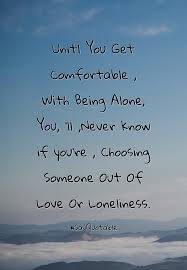 quotes learning to be alone 100 quote about learning to love beautiful self love