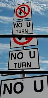 No U Meme - no u turn really funny pictures collection on picshag com