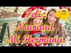imagenes de navidad hermana feliz navidad hermana youtube feliz navidad pinterest