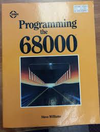 programming the 68000 steve williams 9780895881335 amazon com